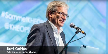 M. Rémi Quirion, scientifique en chef du Québec, s'exprime à l'occasion du Sommet KHEOPS 2018