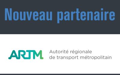 BIENVENUE À NOTRE NOUVEAU PARTENAIRE : L'AUTORITÉ RÉGIONALE DE TRANSPORT MÉTROPOLITAIN (ARTM)