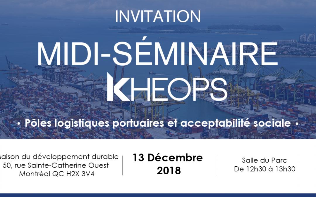 Midi-séminaire KHEOPS : Pôles logistiques portuaires et acceptabilité sociale