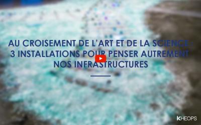 Au croisement de l'art et de la science : 3 installations pour penser autrement nos infrastructures