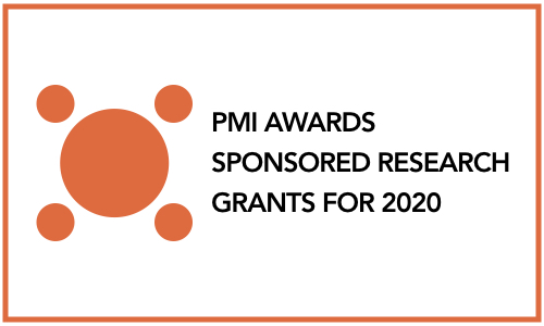 PMI AWARDS SPONSORED RESEARCH GRANTS FOR 2020