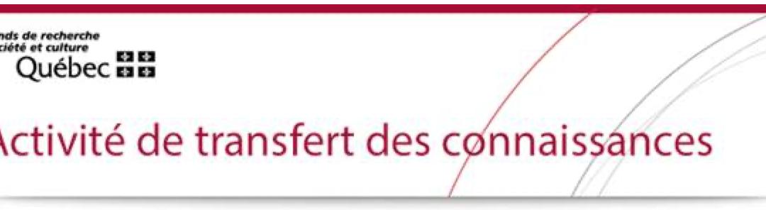 Actions concertées FRQSC-KHEOPS : Activité de transfert des connaissances de la recherche sur la gestion des risques éthiques