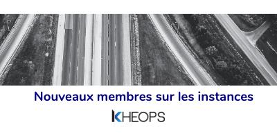 Nouveaux membres sur les instances de KHEOPS
